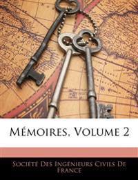 Mémoires, Volume 2