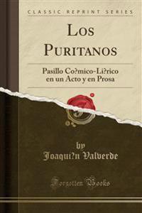 LOS PURITANOS: PASILLO CO MICO-LI RICO E