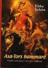 Asa-Tors hammare : gudar och jättar i tro och tradition