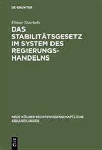 Das Stabilitätsgesetz Im System Des Regierungshandelns