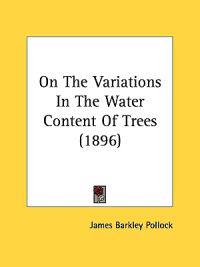 On the Variations in the Water Content of Trees