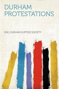 Durham Protestations