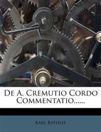 De A. Cremutio Cordo Commentatio......