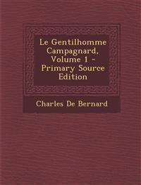 Le Gentilhomme Campagnard, Volume 1