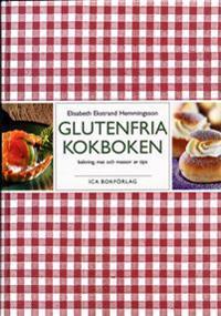 Glutenfria kokboken : bakning, mat och massor av tips