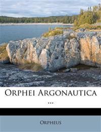 Orphei Argonautica ...