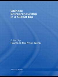 Chinese Entrepreneurship in a Global Era