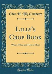 Lilly's Crop Book