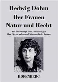 Der Frauen Natur Und Recht