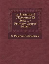 La Statistica E L'Economia Di Stato...