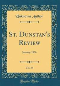 St. Dunstan's Review, Vol. 39