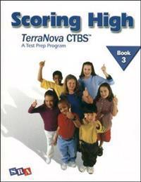 Scoring High on the Terranova Ctbs