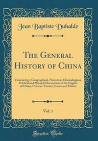 The General History of China, Vol. 1
