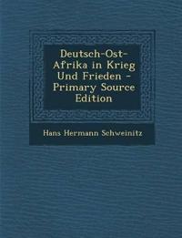 Deutsch-Ost-Afrika in Krieg Und Frieden