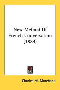 New Method of French Conversation