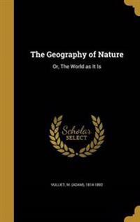 GEOGRAPHY OF NATURE