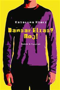 Dansar Elias? Nej!