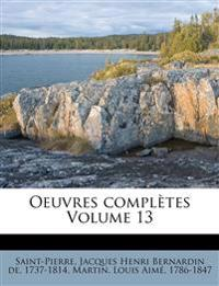 Oeuvres Completes Volume 13