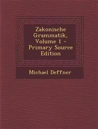 Zakonische Grammatik, Volume 1
