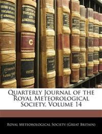 Quarterly Journal of the Royal Meteorological Society, Volume 14