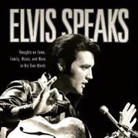 Elvis Speaks
