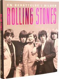 En berättelse i bilder : Rolling Stones