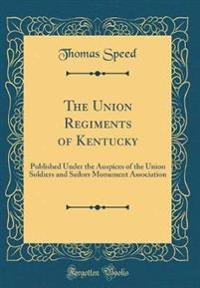 The Union Regiments of Kentucky