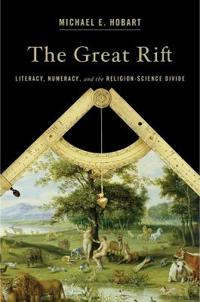 The Great Rift: Literacy, Numeracy, and the Religion-Science Divide
