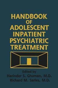 Handbook of Adolescent Inpatient Psychiatric Treatment