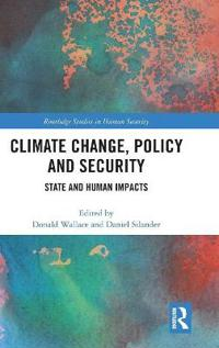 Climate Change, Policy and Security
