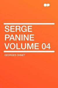 Serge Panine Volume 04
