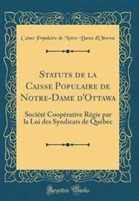 Statuts de la Caisse Populaire de Notre-Dame d'Ottawa
