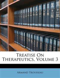 Treatise On Therapeutics, Volume 3