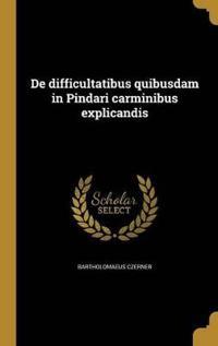 LAT-DE DIFFICULTATIBUS QUIBUSD