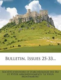 Bulletin, Issues 25-33...