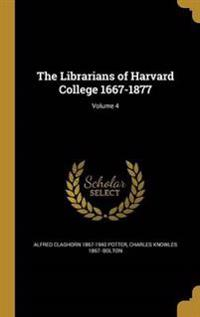 LIBRARIANS OF HARVARD COL 1667