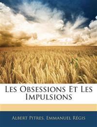 Les Obsessions Et Les Impulsions