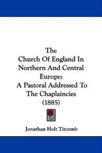 The Church of England in Northern and Central Europe