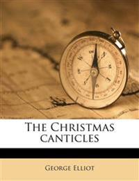 The Christmas canticles