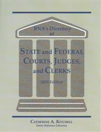 Directory of State and Federal Courts, Judges and Clerks: 2018