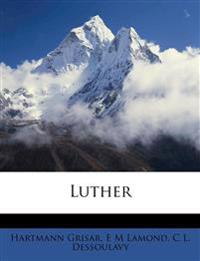 Luther Volume 1