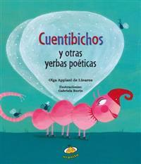 Cuentibichos y Otras Yerbas Poeticas