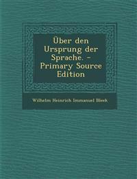 Uber Den Ursprung Der Sprache. - Primary Source Edition