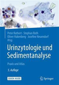Urinzytologie Und Sedimentanalyse: Praxis Und Atlas