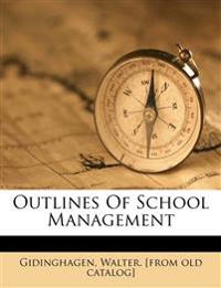 Outlines of School Management