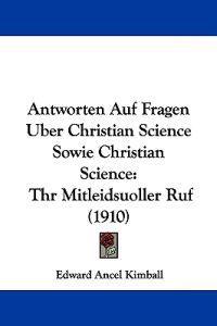 Antworten Auf Fragen Uber Christian Science Sowie Christian Science