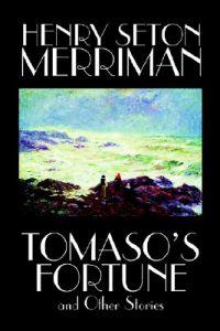 Tomaso's Fortune and Other Stories