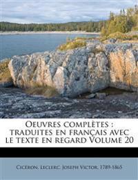 Oeuvres Completes: Traduites En Fran Ais Avec Le Texte En Regard Volume 20