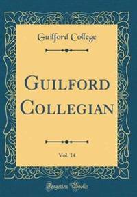 Guilford Collegian, Vol. 14 (Classic Reprint)