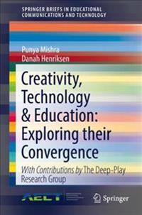 Creativity, Technology & Education